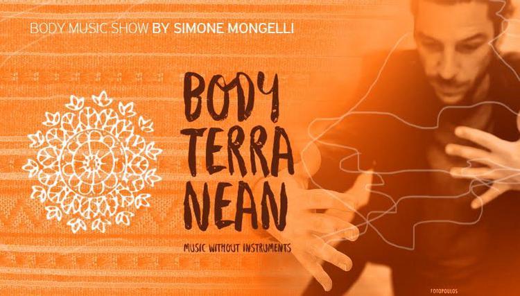 Simone Mongelli, «Bodyterranean–The Show»